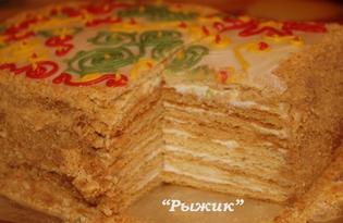 """Торт """"Рыжик"""" классический (пошаговый фото рецепт)"""
